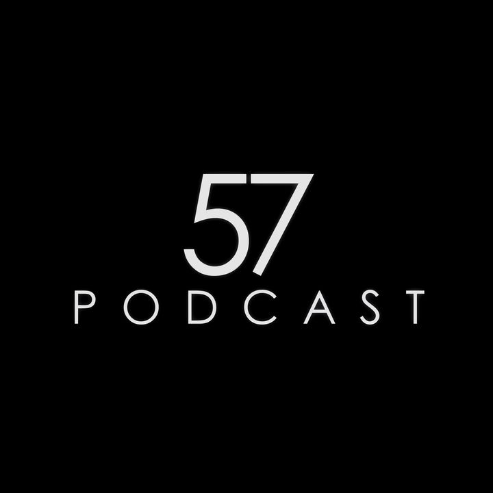57 Podcast