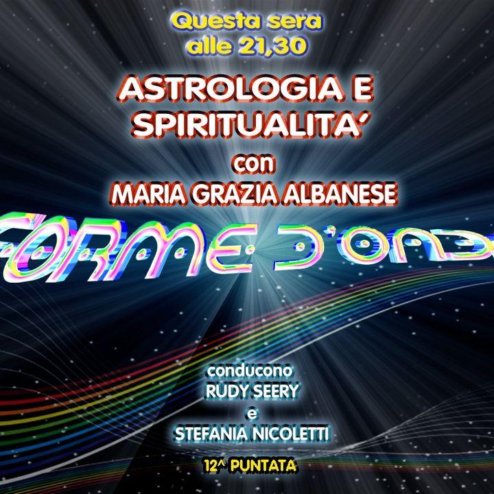 Forme d'Onda - Maria Grazia Albanese - Astrologia e Spiritualità - 10-01-2019