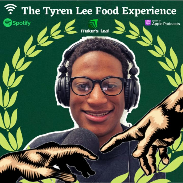 The Tyren Lee Food Experience