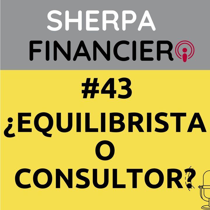 #43 ¿Eres Equilibrista o Consultor?