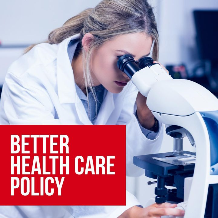 Better Health Care Policy