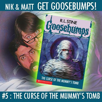 #5: The Curse of the Mummy's Tomb