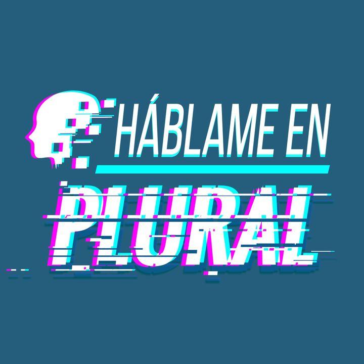 Háblame en Plural