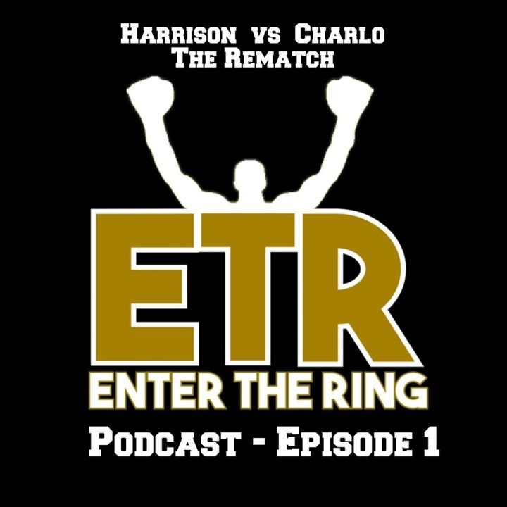 Enter The Ring - Harrison vs Charlo Rematch
