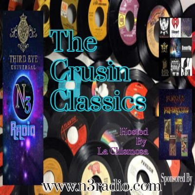 The Cruisin Classics Hosted By La Chismosa July 25, 2021