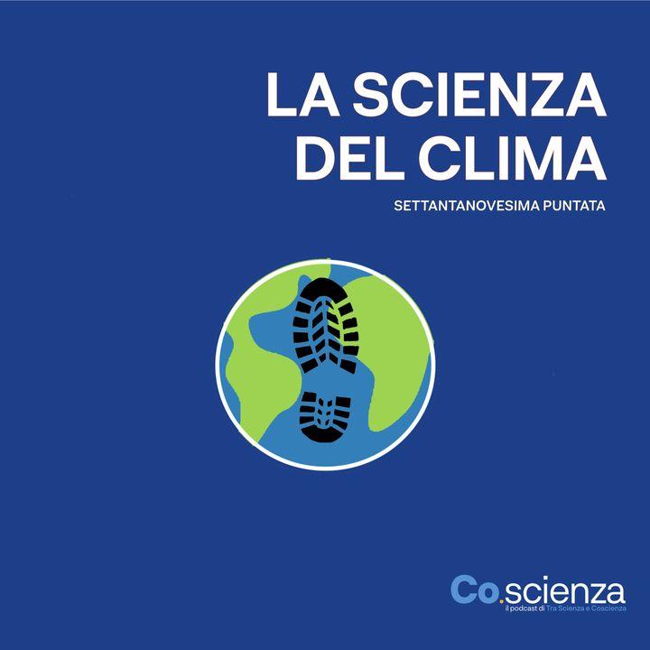 La scienza del clima (Settantanovesima Puntata)