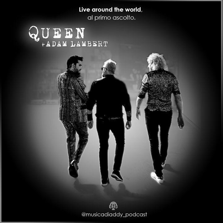 43. [IL DISCO] Queen + Adam Lambert - Live Around The World al primo ascolto