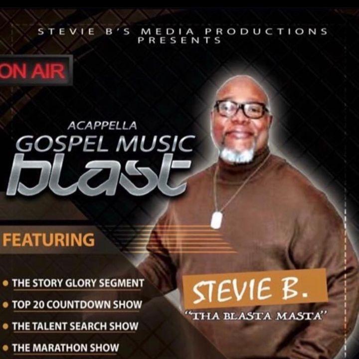 Stevie B. A Cappella Gospel Music Blast - (Episode 207)