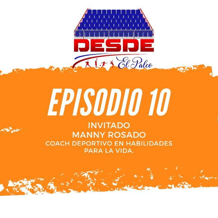 Episodio 10 Ft Manny Rosado