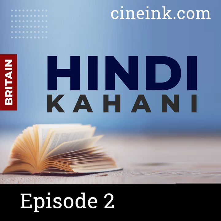 Episode 02: Khidki by Tejendra Sharma