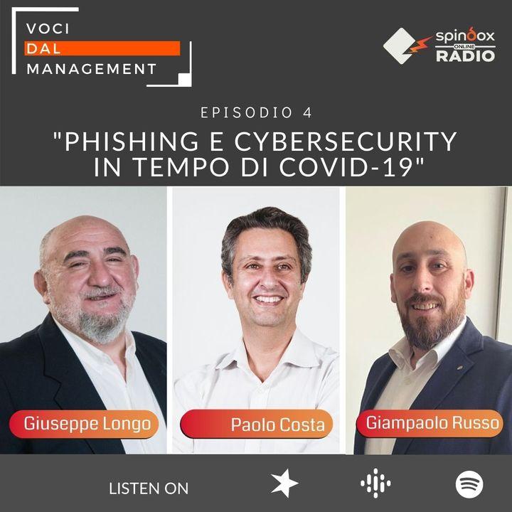 Episodio 4 - PHISHING e CYBERSECURITY in tempo di Covid-19
