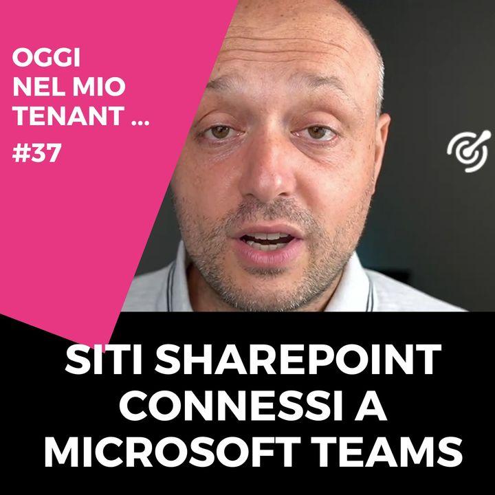 Siti SharePoint connessi a Teams
