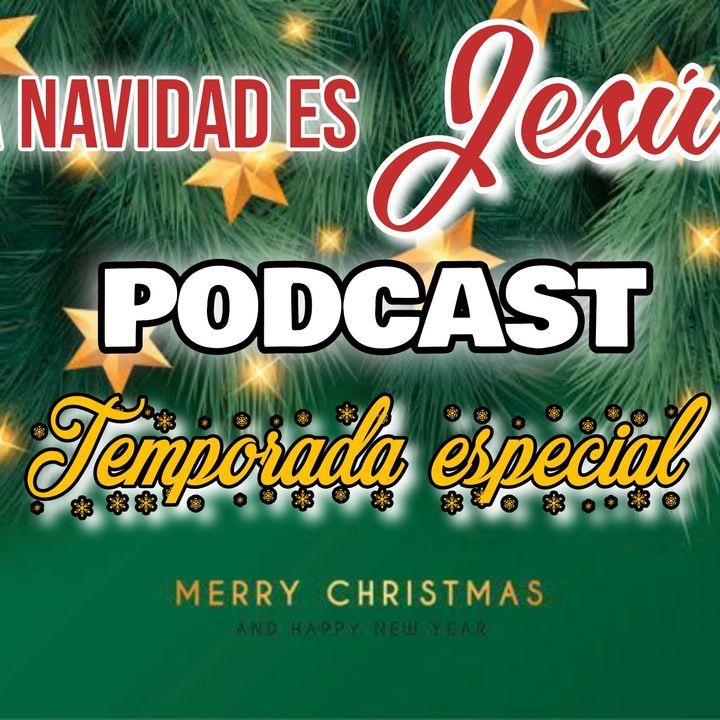 TEMPORADA ESPECIAL - LA NAVIDAD ES JESÚS
