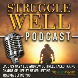 US Navy EOD Andrew Bottrell talks taking charge of life by never letting trauma define you