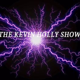The Kevin Holly Show Episode 187 LIVE - Curl the Gurl -