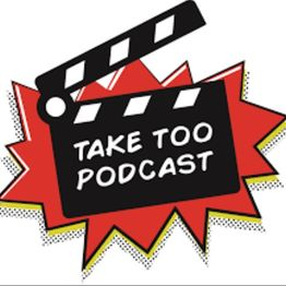 Take Too Podcast - Episode163