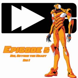 Dropped Culture Podcast Special Edition Neon Genesis Evangelion Episode 5 Rei I