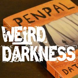 """""""PENPAL"""": All 6 parts of this classic creepypasta back-to-back! #WeirdDarkness"""
