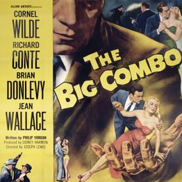 Episode 440: The Big Combo (1955)