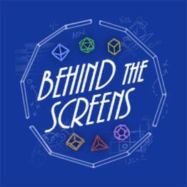 Bonus Episode: Behind the Screens Episode 1