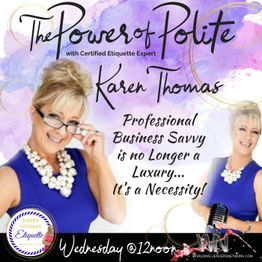 The Power of Polite with Karen Thomas Podcast Vol 2. Social Networking Tips