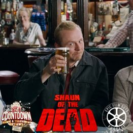 Spotlight 015 - Shaun of the Dead w/ Paul from The Countdown!