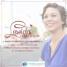 The Disenchanted Executive- Uplift & Uplevel from the Inside Out ~ Danna Lewis