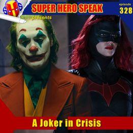 #328: A Joker in Crisis