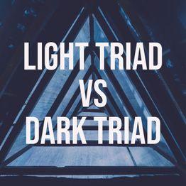 Light Triad vs Dark Triad