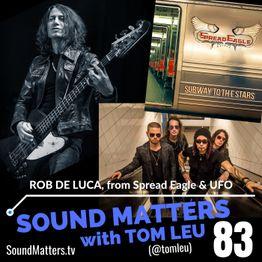 083: Rob De Luca from Spread Eagle