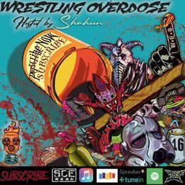Wrestling Overdose (Ep. 6) - Samoan BBQ / Cuckhold World Order