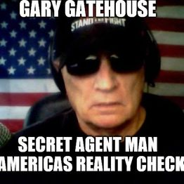 AUG 23 2019 GARY GATEHOUSE SECRET AGENT MAN FRIDAY RADIO VIDEO POLITICAL COMMENTARY SHOW TODAY COMMUNIST DEMOCRATS STAGES MOCK ASSASSINATION