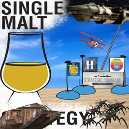 Single Malt Strategy 48: Starship Troopers Terran Command & Strategic Command WW1