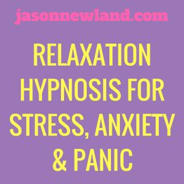 "#75 Relaxation Hypnosis for Stress, Anxiety & Panic Attacks - ""ASK FOR HELP"" - (Jason Newland) (17th January 2020)"