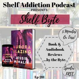 Review of Aurora Blazing | Shelf Byte