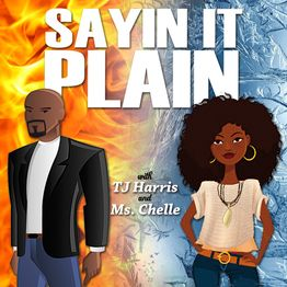 Sayin it Plain - Special Guest From Tyler Perry's the Have and the Have Nots - Keith Burke