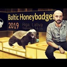 Live from Baltic Honey Badger - Riga Latvia