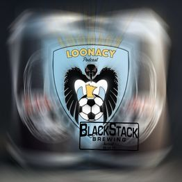 037 BlackStack Brewing: Loons Prune the Timbers and Sit In Second Place While Soccer Is Threatened by Plague