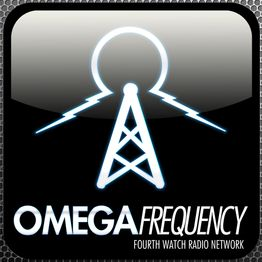 Omega Frequency - Ep.156: Herald The End (6.28.19)