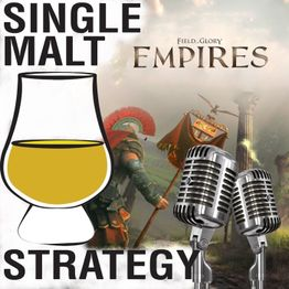 Single Malt Strategy 42: Field Of Glory Empires Interview