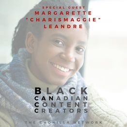 BCANCC 04 - Video Content Creator / Scriptwriter / Producer / Director Margarette Leandre