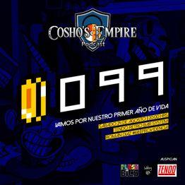 Cosho's Empire #39: Especial Episodio Aniversario