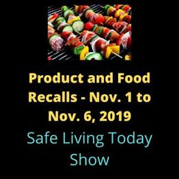 Consumer Product and Food Recalls 10-31 to 11-06-2019