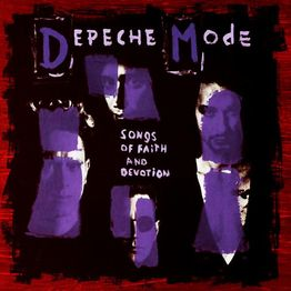 A Depeche Mode Podcast: SONGS OF FAITH AND DEVOTION is a MASTERPIECE