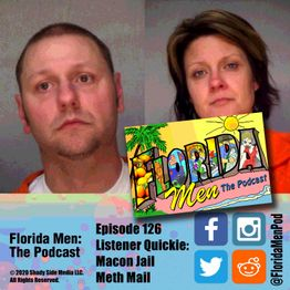 126 - Listener Quickie: Macon Jail Meth Mail