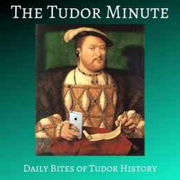 Tudor Minute September 7