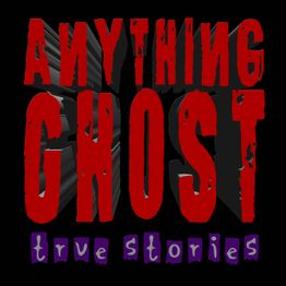 Anything Ghost #262 - The Cedar Grove Inn, Lizzy and the Tall Woman in Black, That's Just My Friend Patches, and Other True Stories!