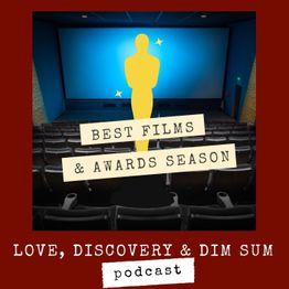 Best Films & Awards Season