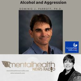 Alcohol and Aggression with Dr. Dominic Parrott