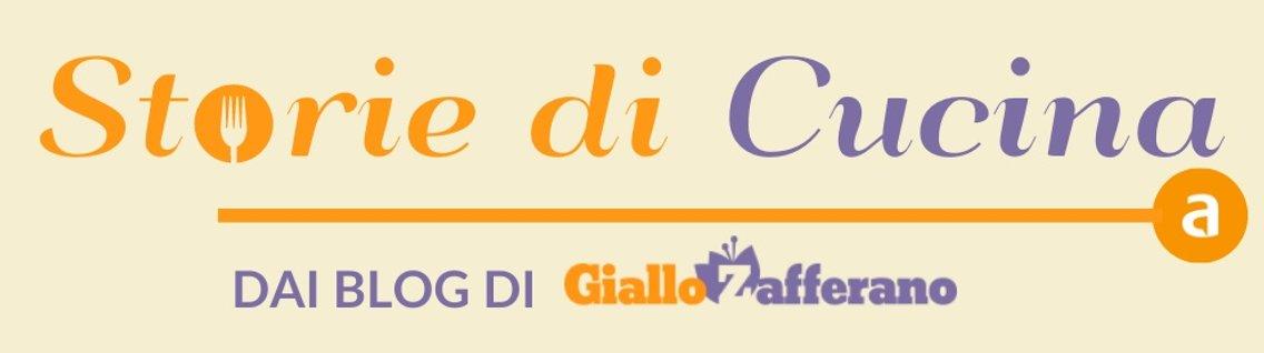 Storie di Cucina, dei Blog Giallo Zafferano - Cover Image